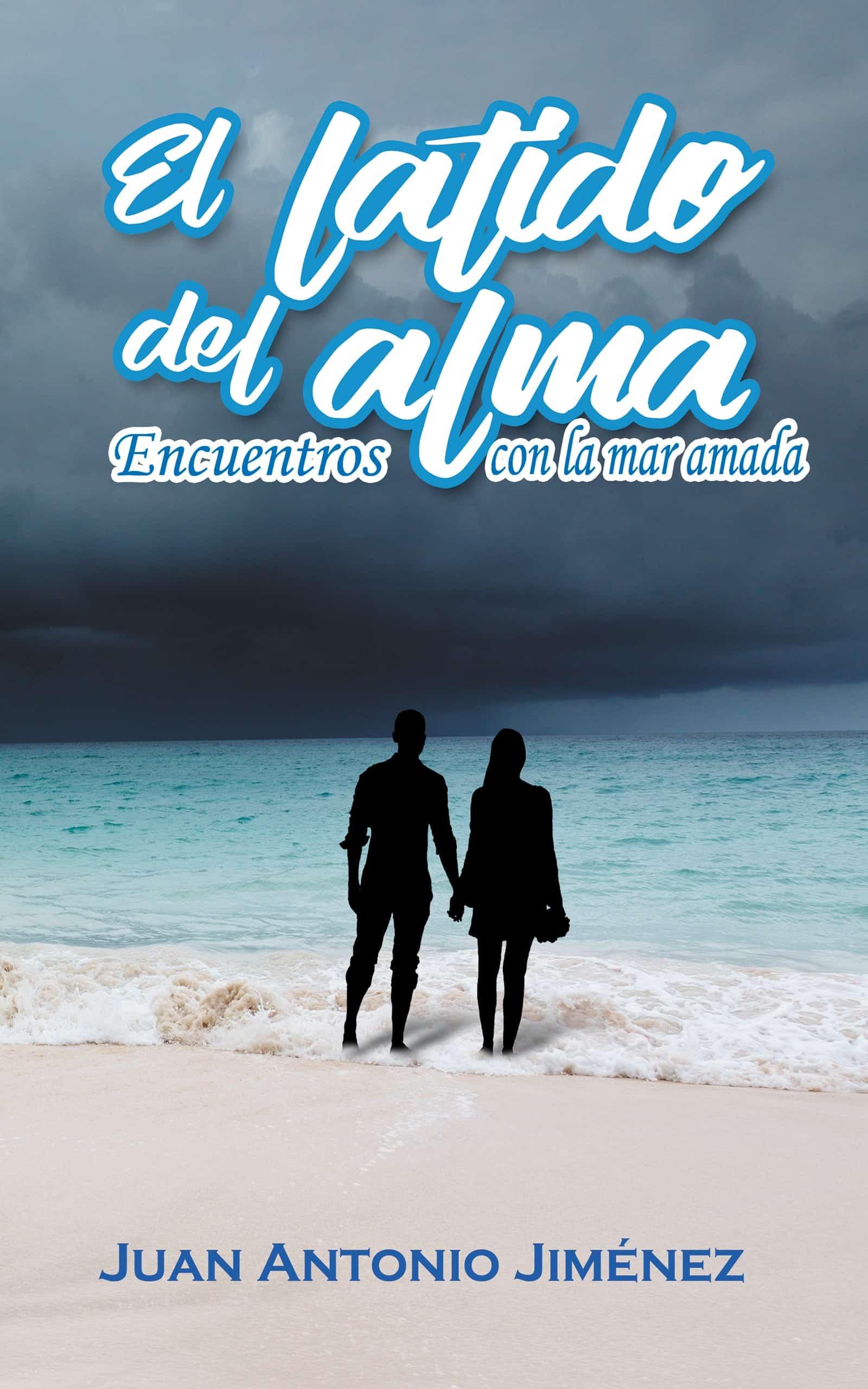 Juan Antonio Jiménez libro El latido del alma