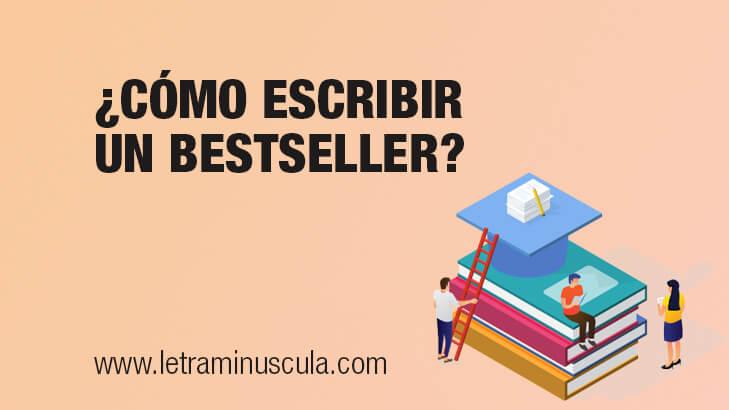 ¿Cómo escribir un bestseller?