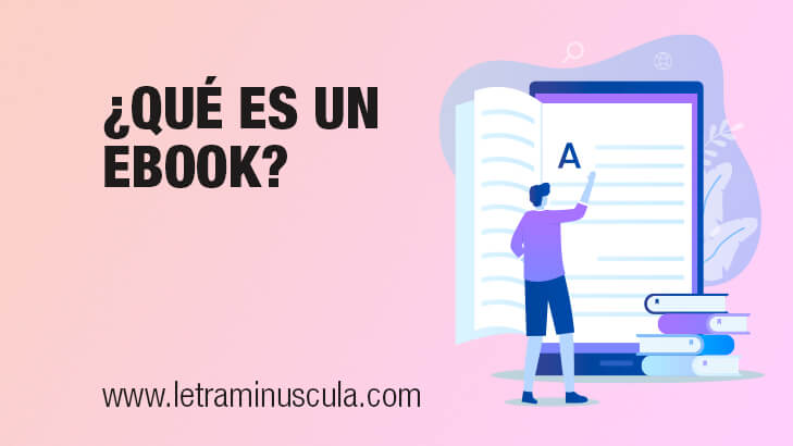 ¿Qué es un ebook? Guía básica para principiantes