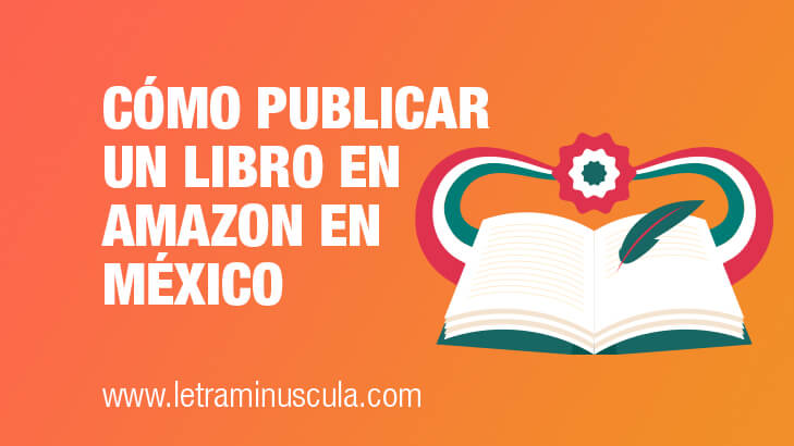 Miniatura blog Cómo publicar un libro en Amazon en México