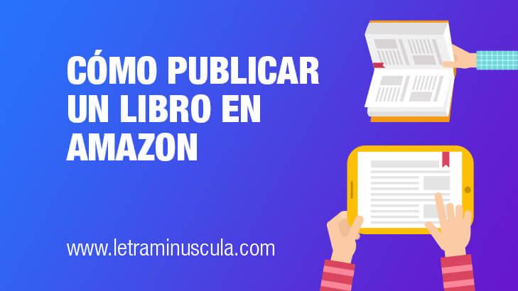 Cómo publicar un libro en Amazon [2021]
