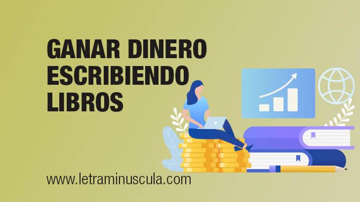 Ganar dinero escribiendo libros