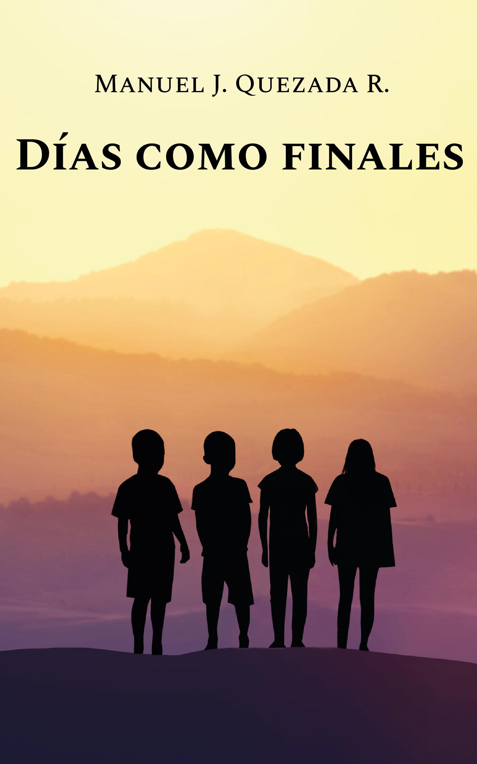 Días como finales, de Manuel Quezada