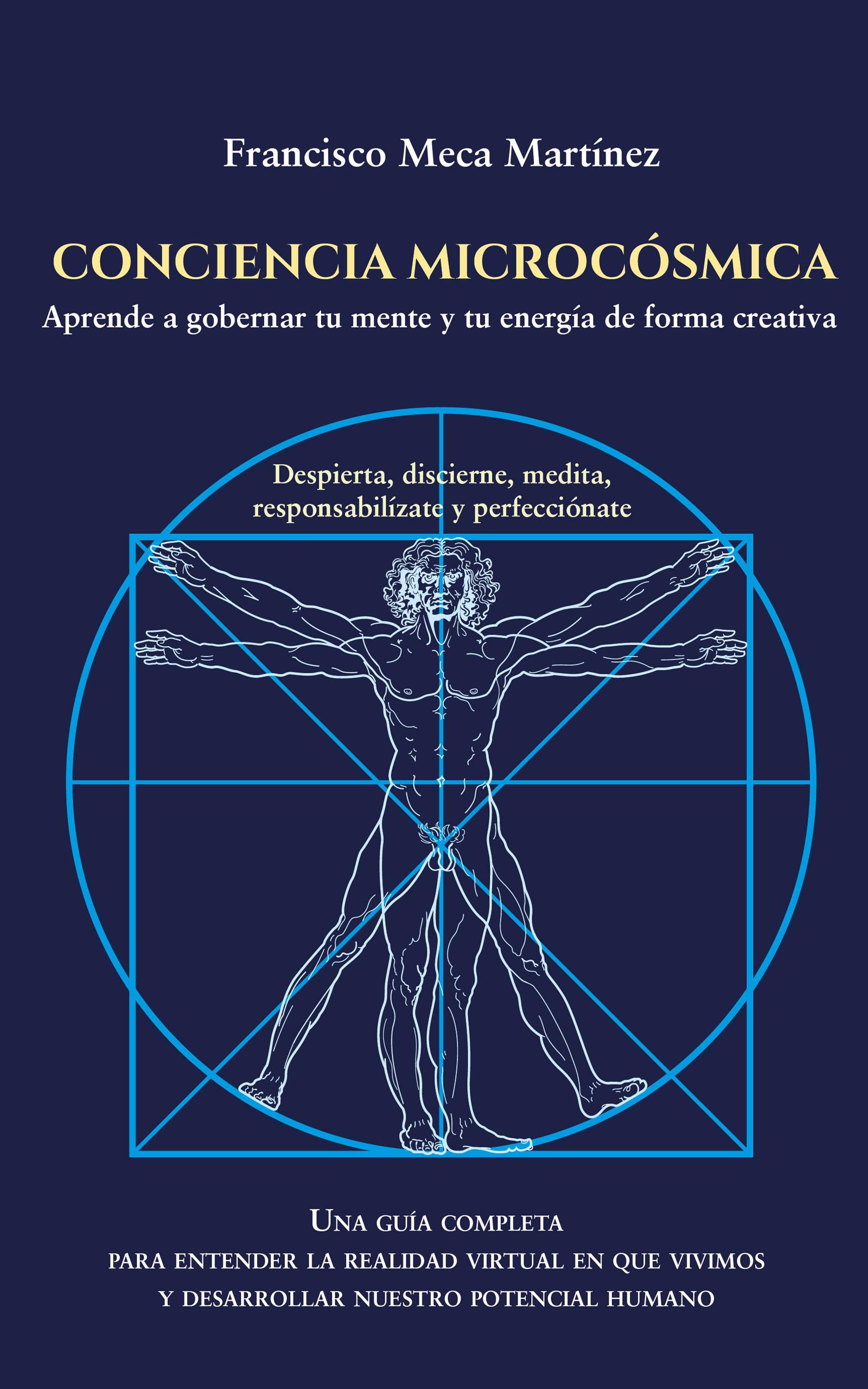 Conciencia microcósmica, de Francisco Meca Martínez