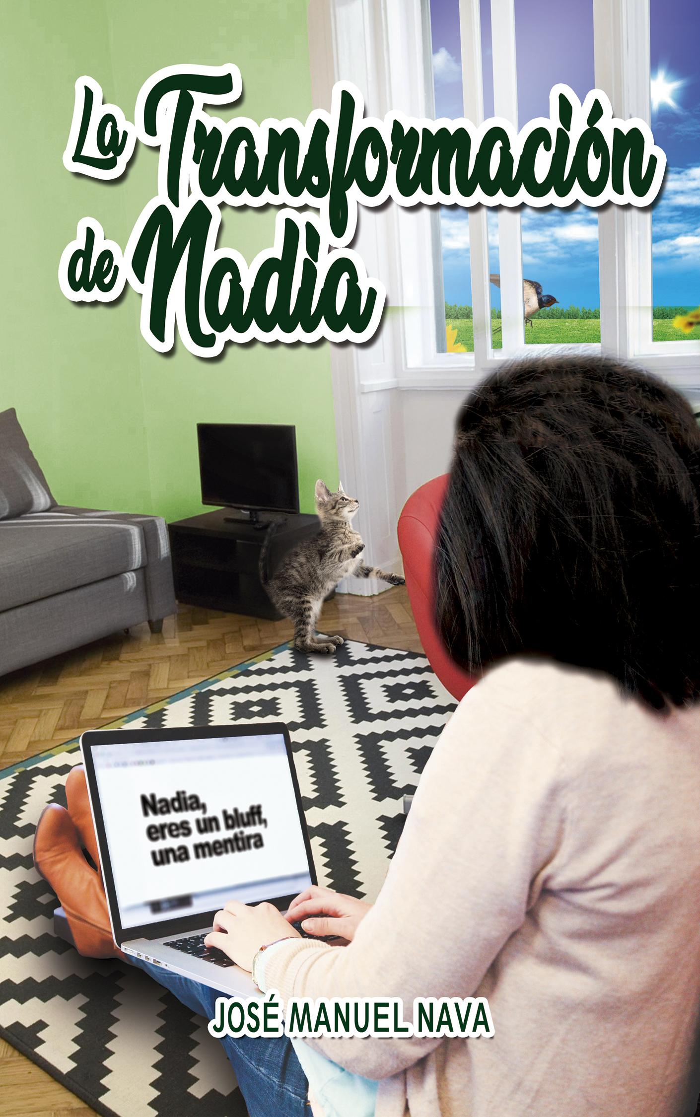 La transformación de Nadia JOSÉ MANUEL NAVA Portada EBook