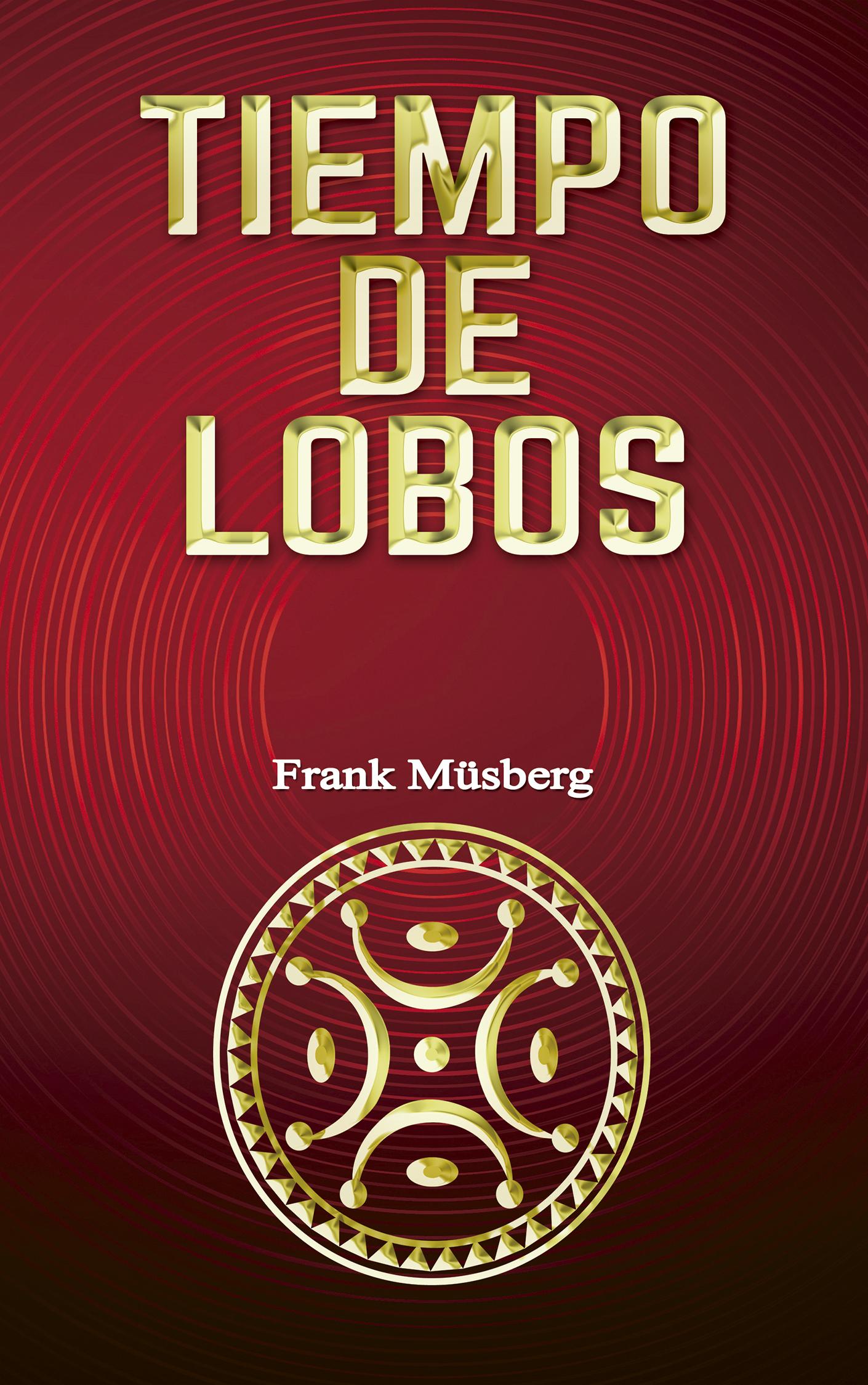 Portada EBook Tiempo de lobos FRANK MÜSBERG
