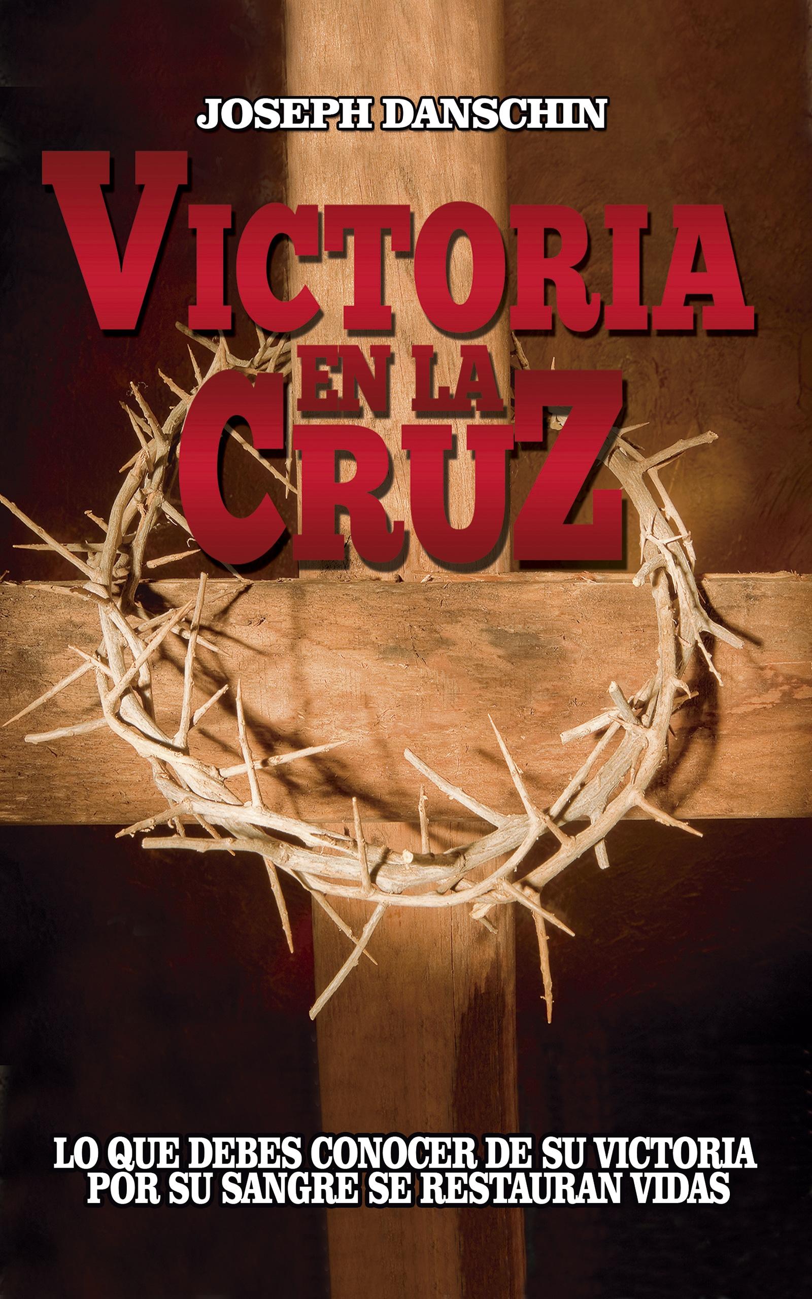 Portada EBook Victoria en la Cruz JOSEPH DANSCHIN