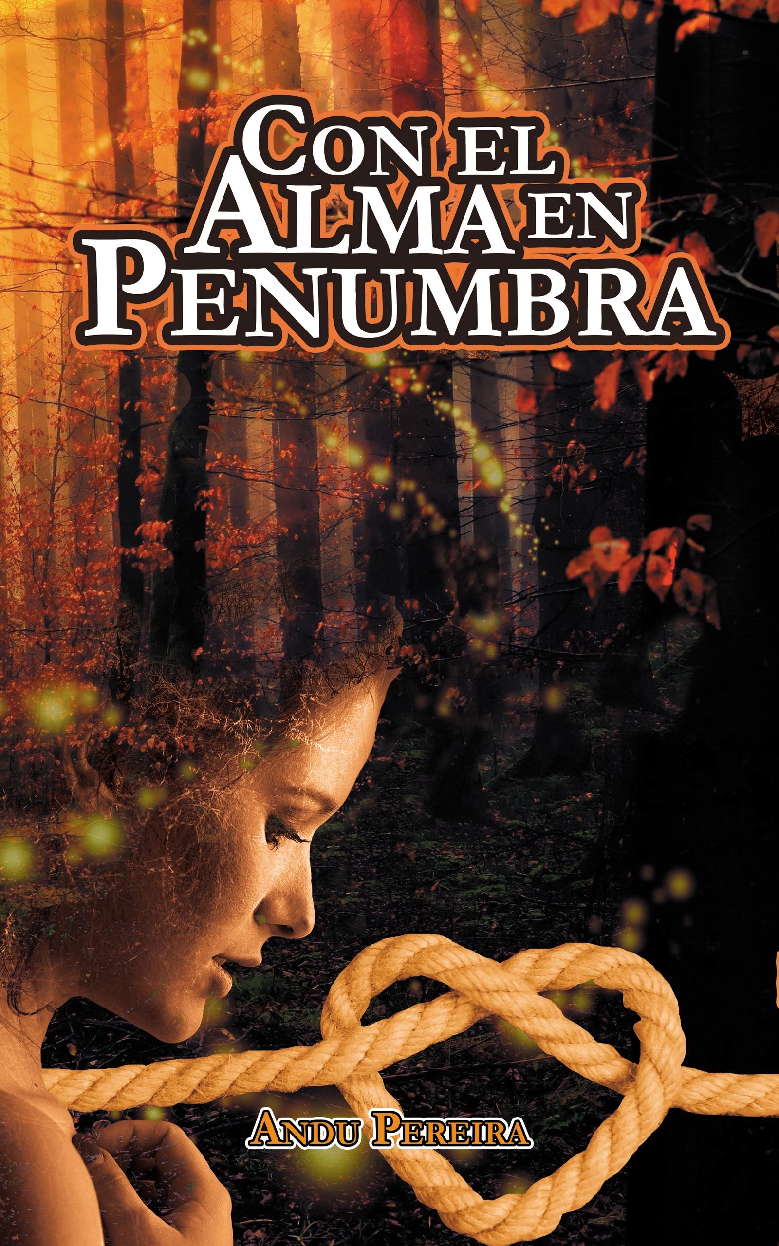Con el Alma en Penumbra ANDU PEREIRA
