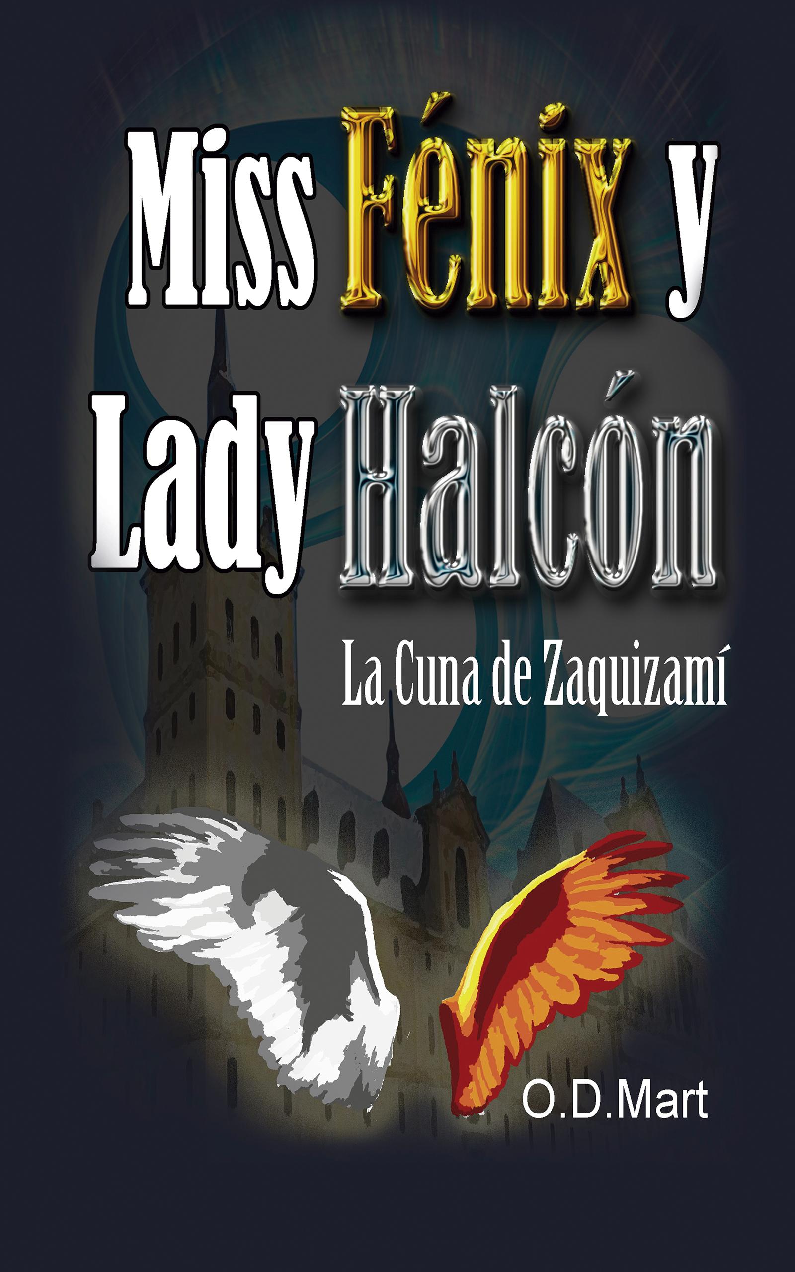Portada EBook Miss Fénix y Lady Halcón O. D. MART
