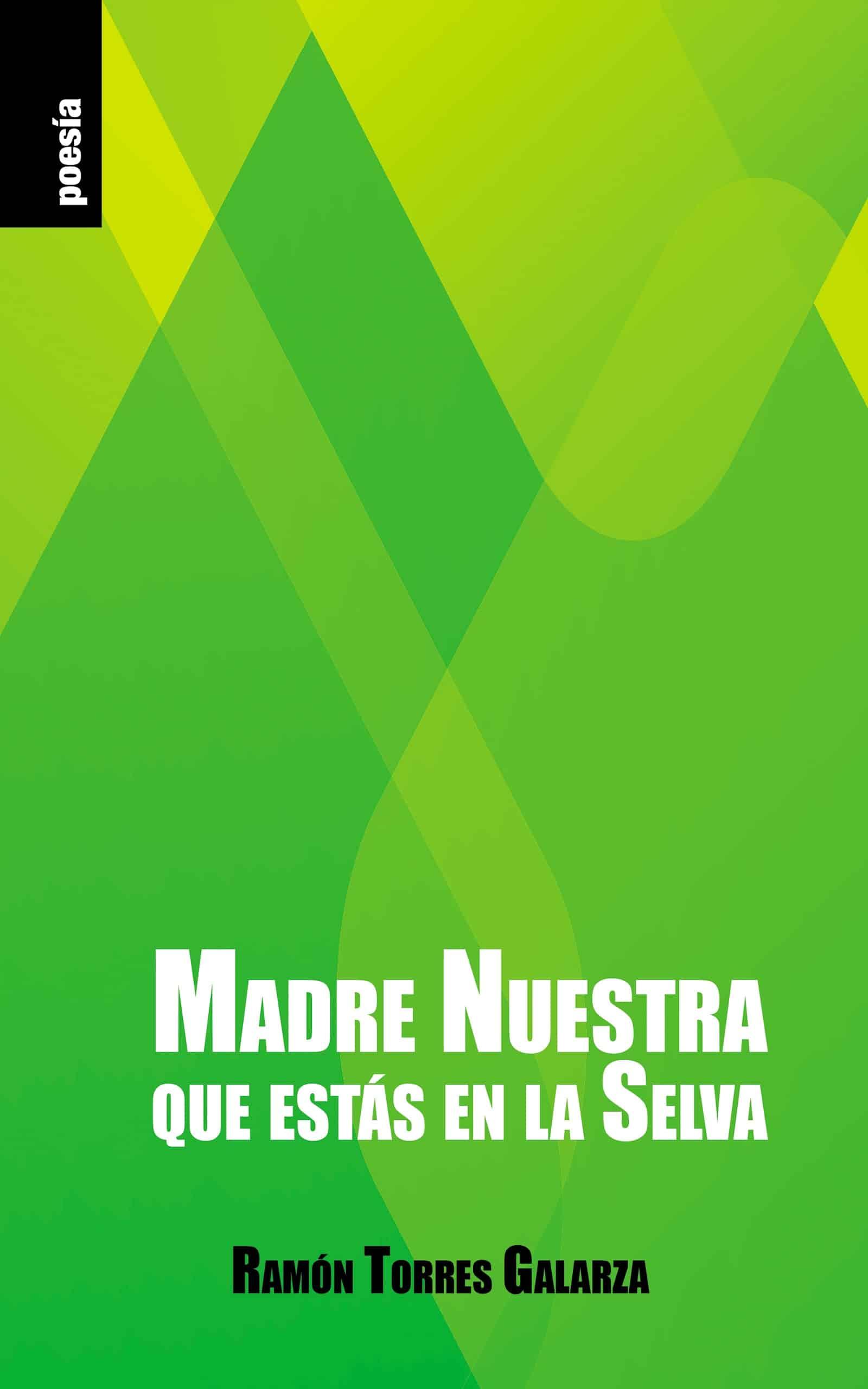 Portada EBook Madre Nuestra que estás en la Selva RAMÓN TORRES GALARZA