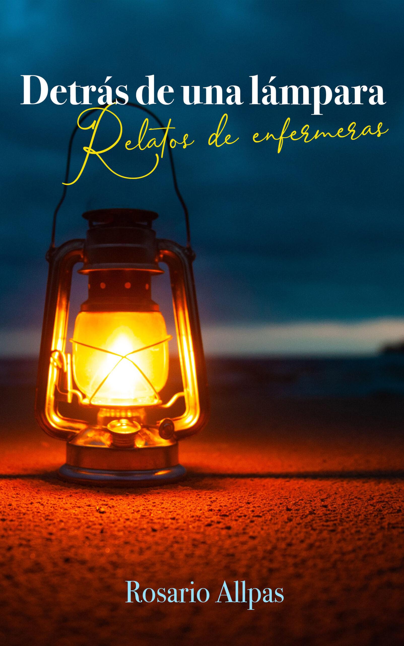 Detrás de una lámpara, de Rosario Allpas