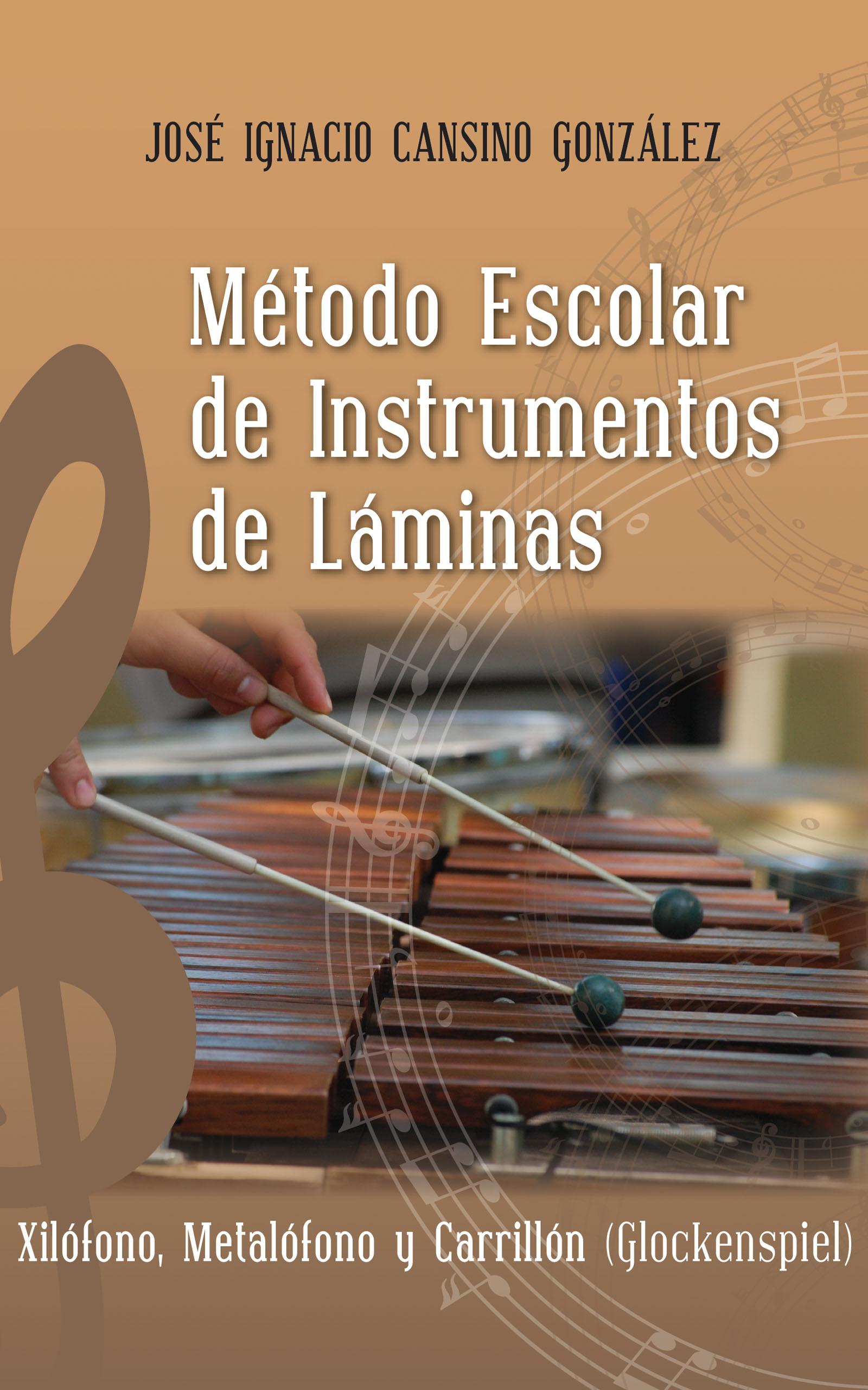 Método Escolar de Instrumentos de Láminas, de José Ignacio Cansino González