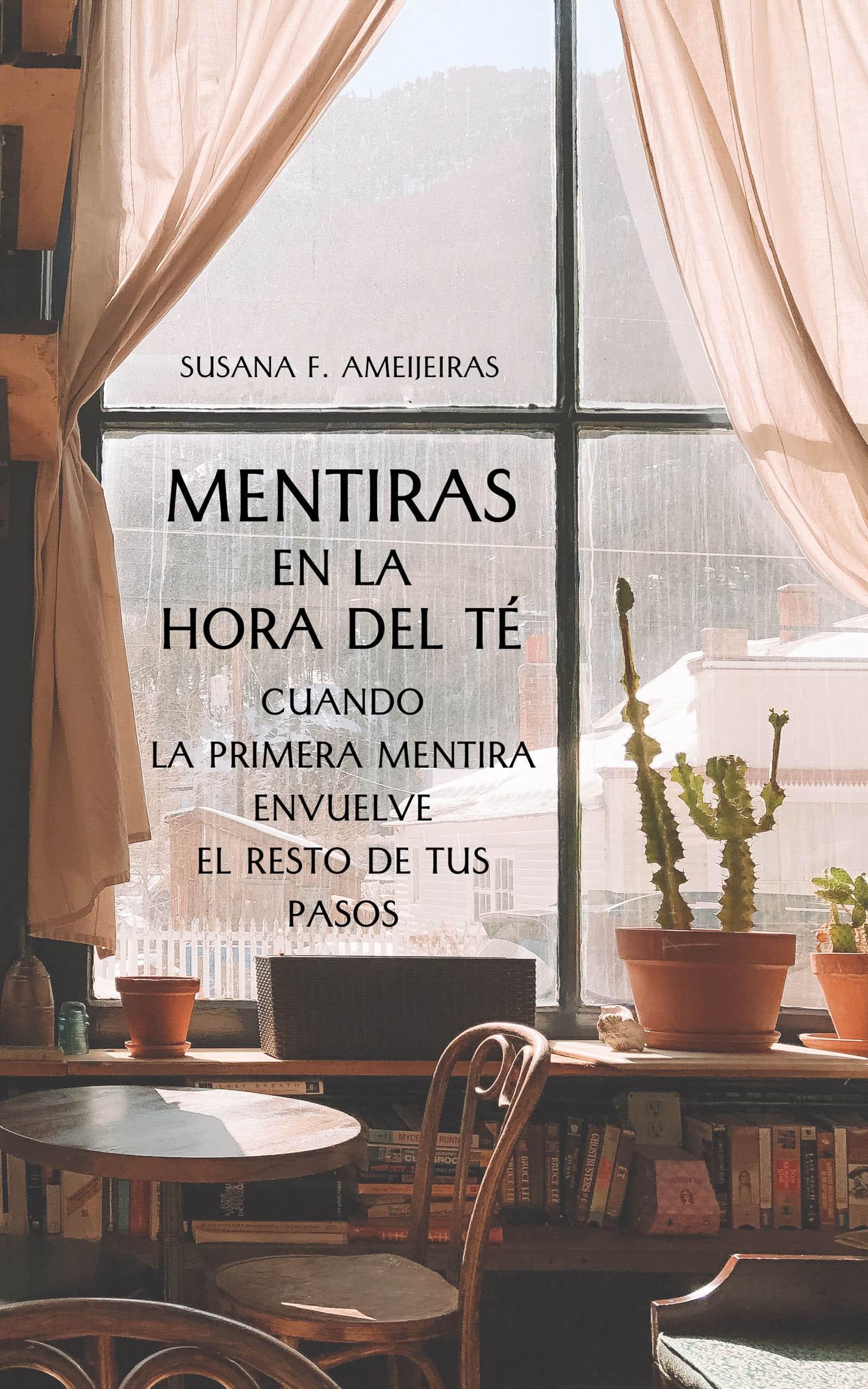 Mentiras en La Hora del Té, de Susana F. Ameijeiras