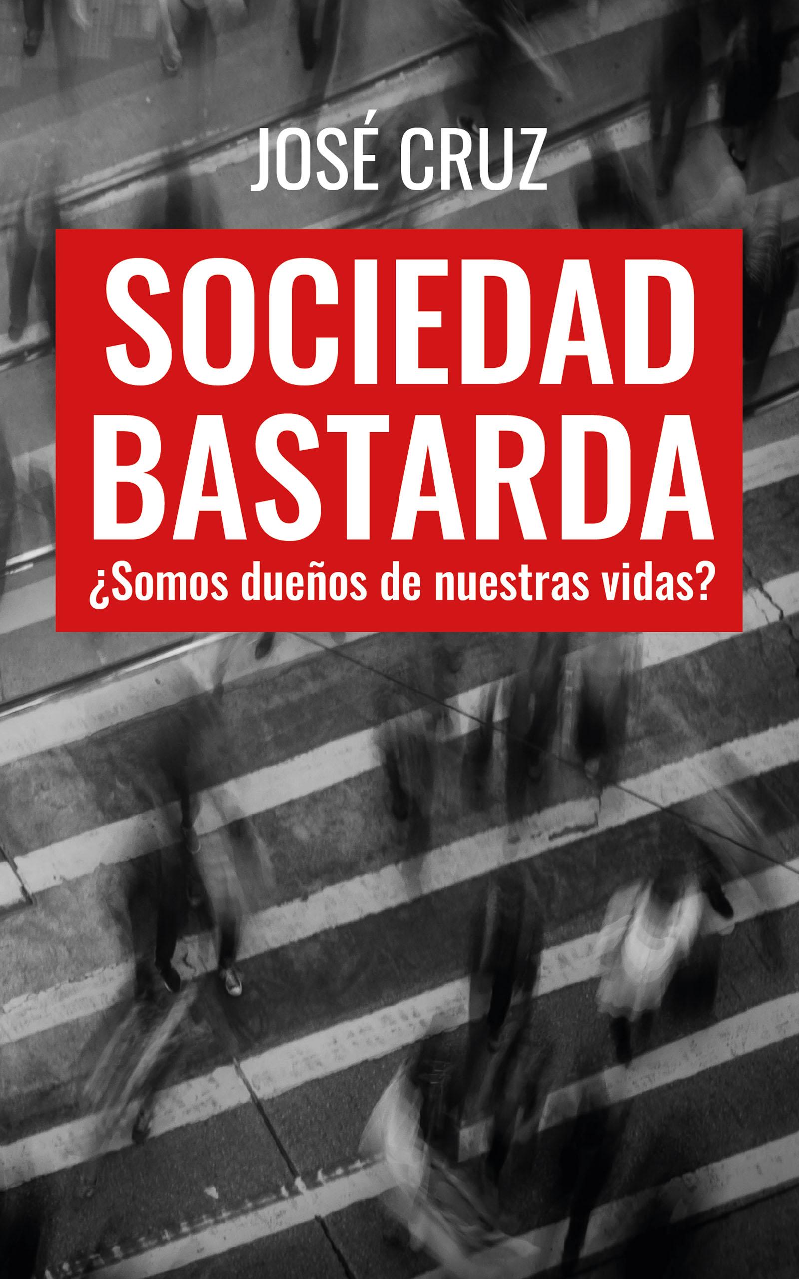 Sociedad bastarda