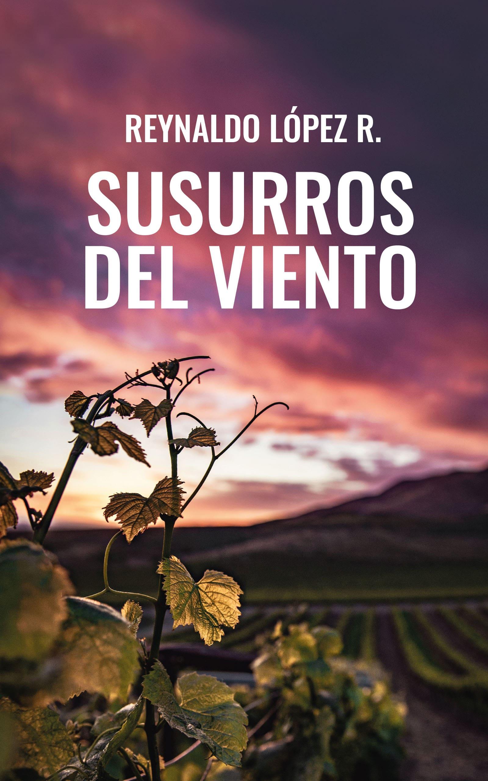 Susurros del viento, de Reynaldo López R.