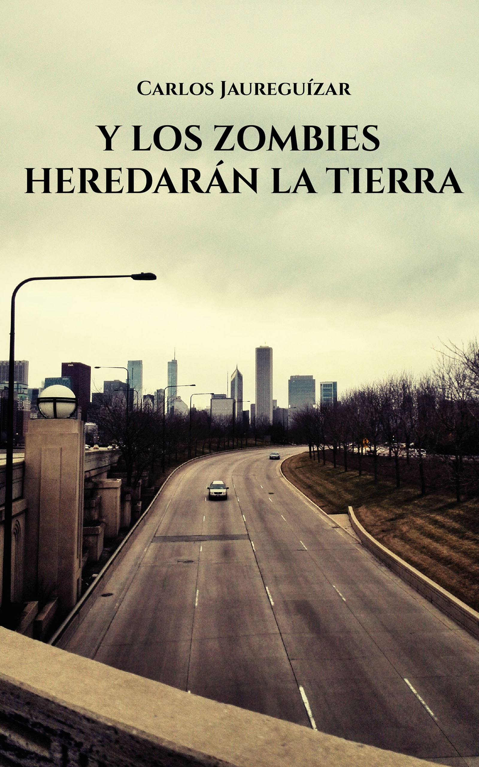Y los zombies heredarán la Tierra, de Carlos Jaureguízar