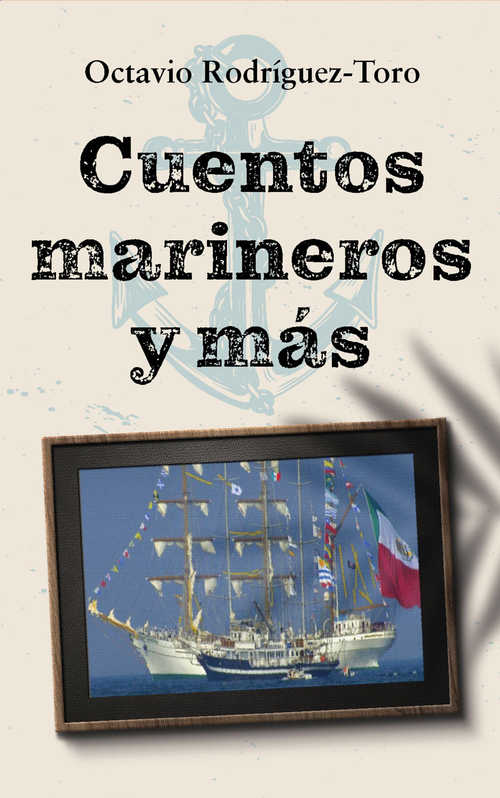 Cuentos marineros y más, de Octavio Rodríguez-Toro