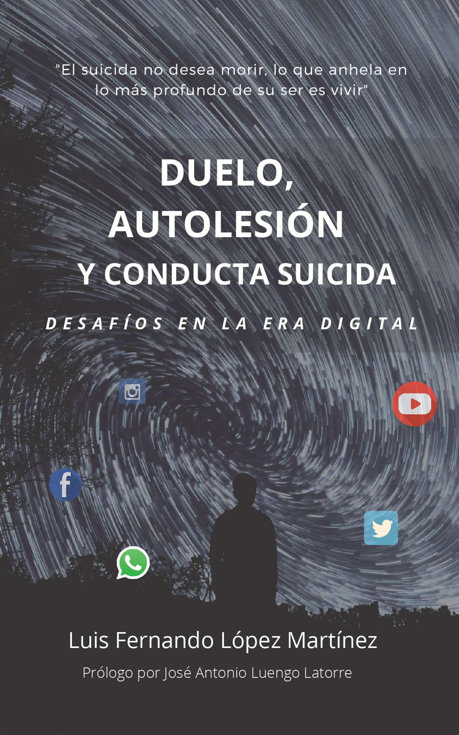 Duelo, autolesión y conducta suicida, de Luís Fernando López Martínez