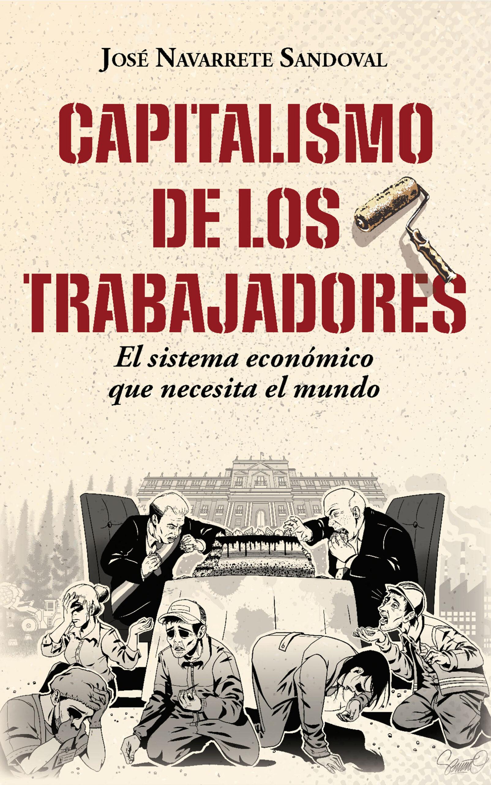 Capitalismo de los trabajadores, de José Navarrete Sandoval