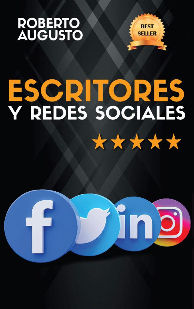 Escritores y redes sociales, de Roberto Augusto