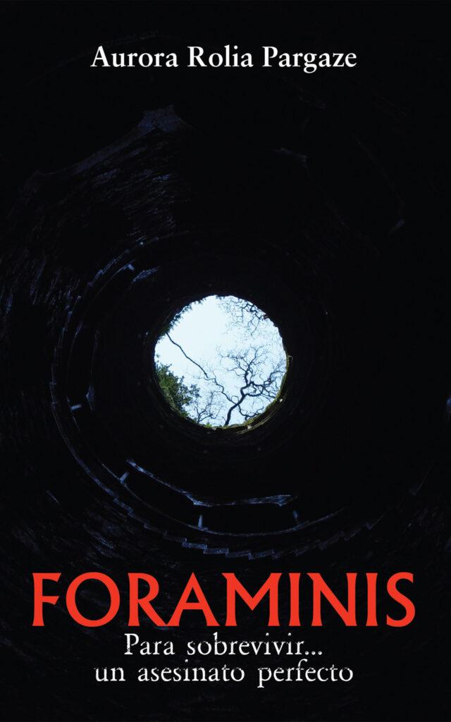 Foraminis, de Aurora Rolia Pargaze