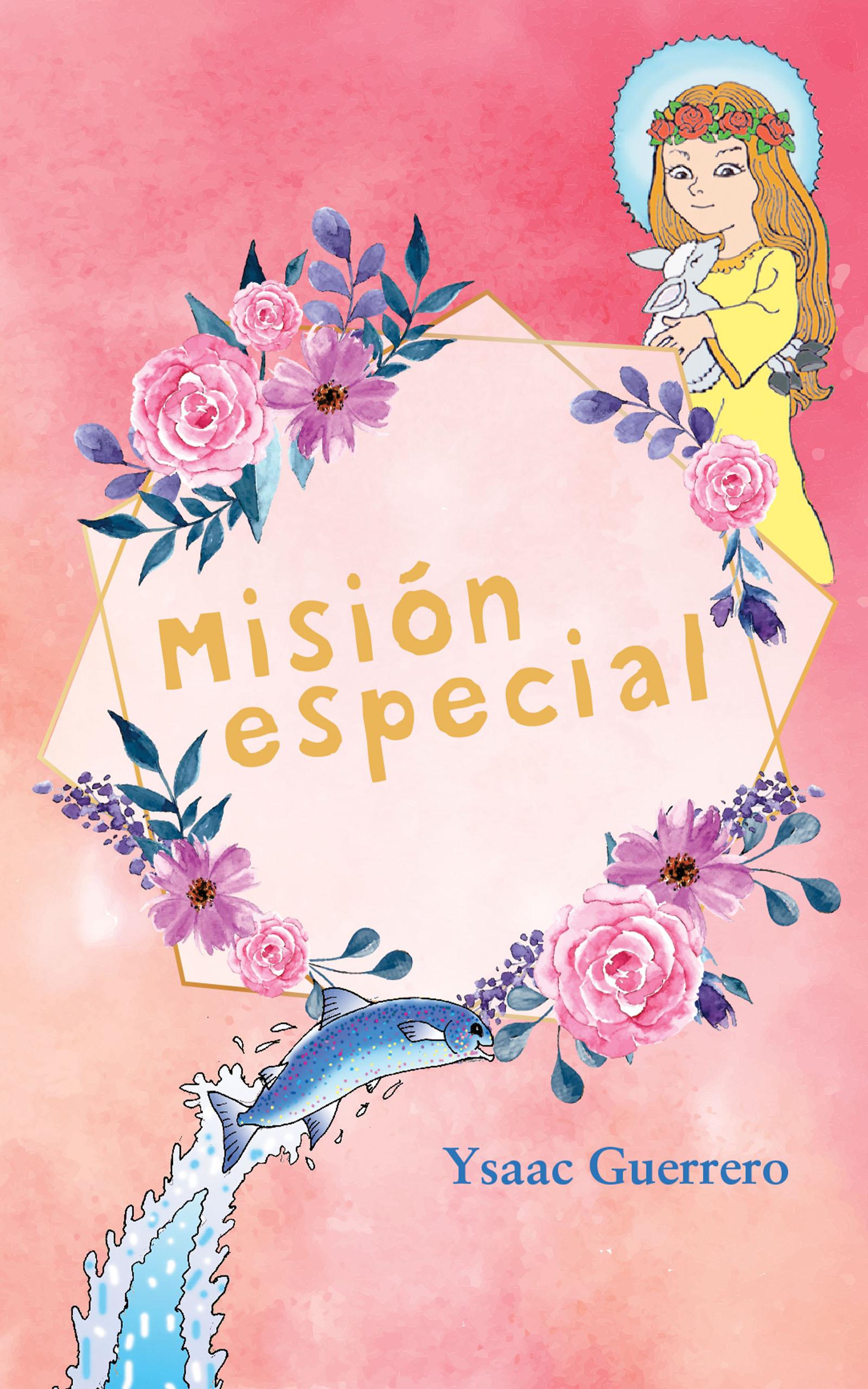 Misión especial, de Ysaac Guerrero