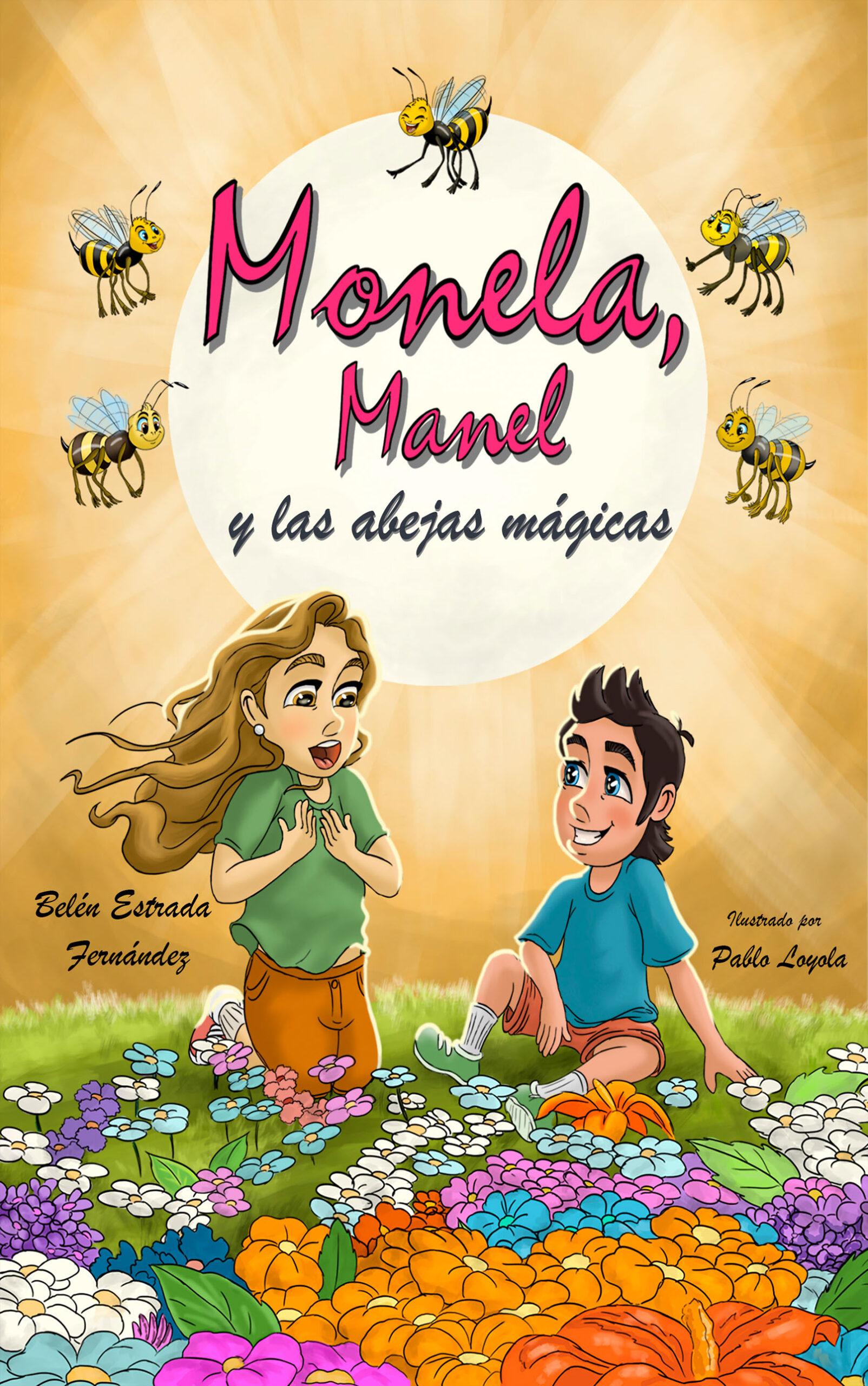 Monela, Manel y las abejas mágicas, de Belén Estrada Fernández