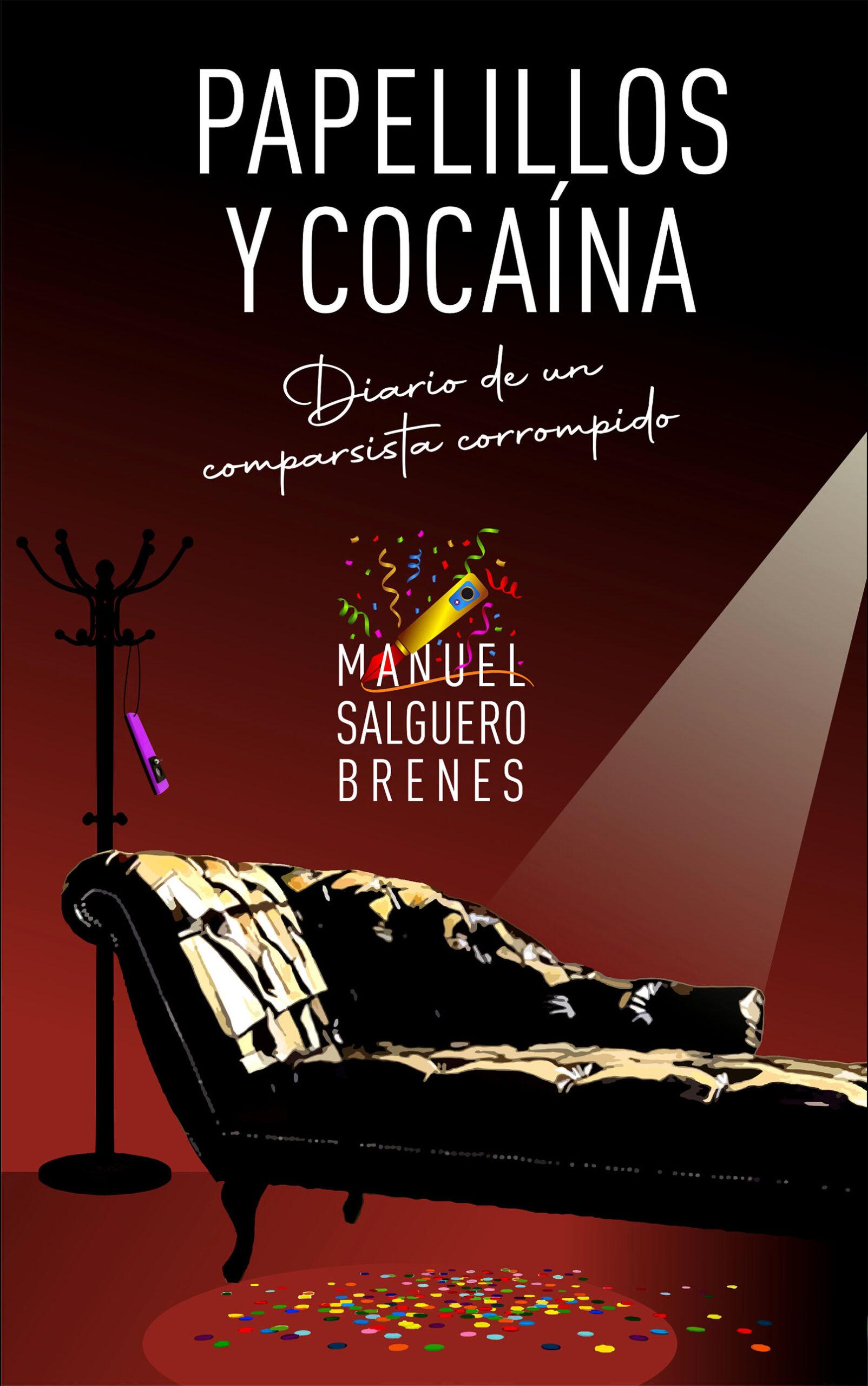 Papelillos y cocaína, de Manuel Salguero Brenes