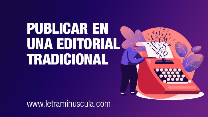 Publicar en una editorial tradicional